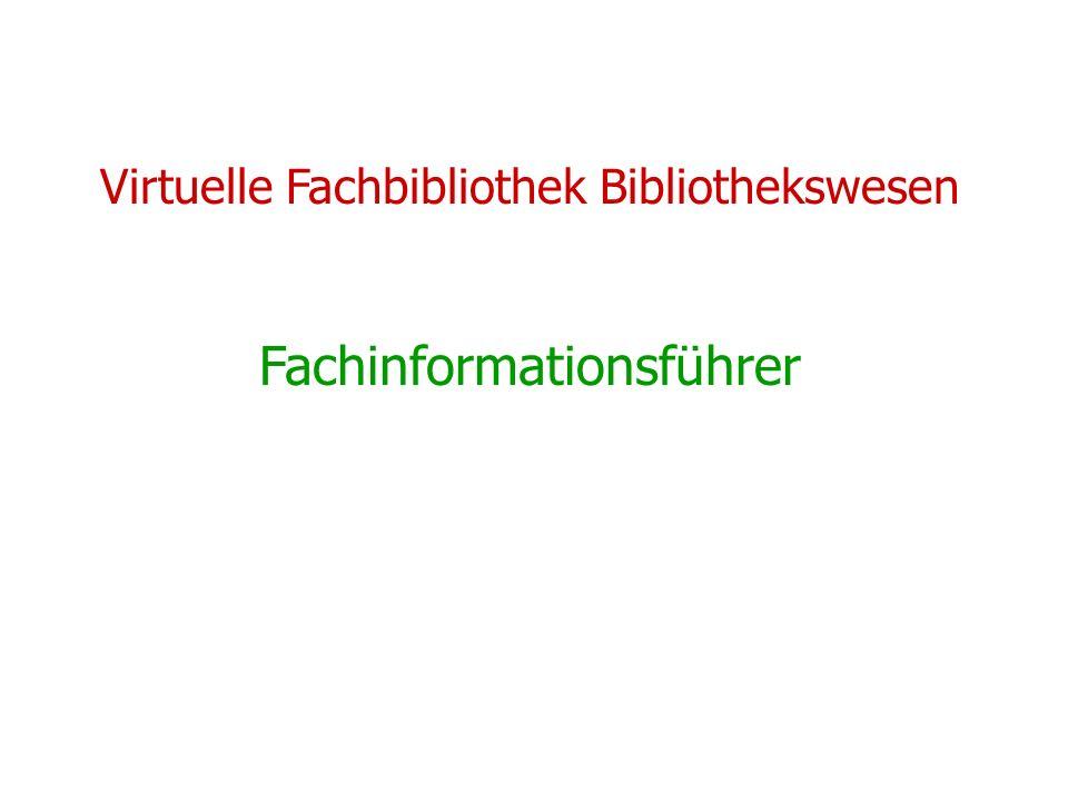 Virtuelle Fachbibliothek Bibliothekswesen Fachinformationsführer