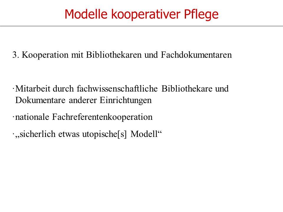 Modelle kooperativer Pflege 3.