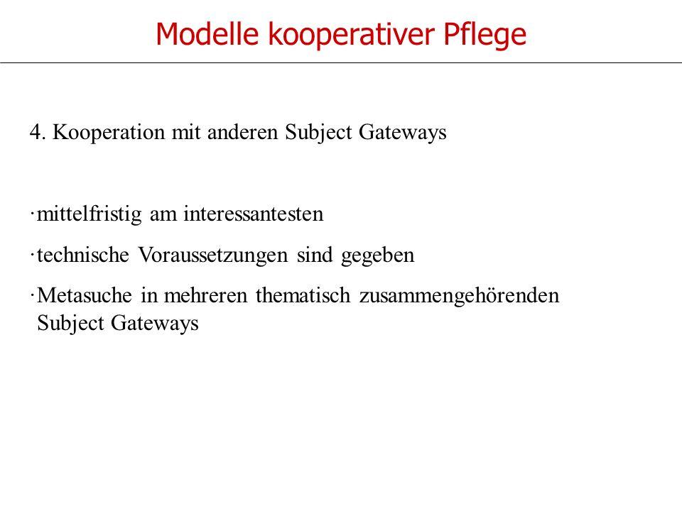 Modelle kooperativer Pflege 4.