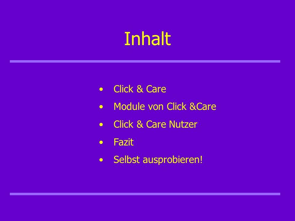 Click & Care Entwickelt von Eivycom (2001?) Preise: www.clickandcare.com Click&Care Lite 9,90 /m Click&Care Standard single user 29,00 /m Click&Care Standard unlimted 149,00 /m