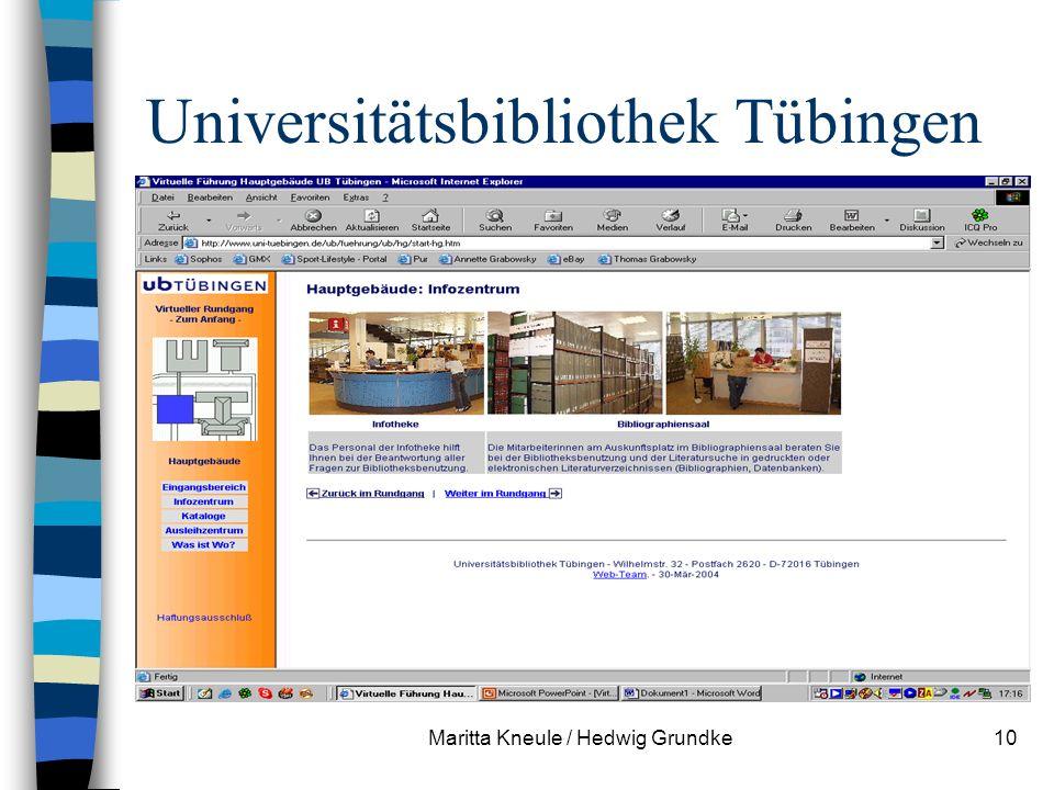 Maritta Kneule / Hedwig Grundke10 Universitätsbibliothek Tübingen