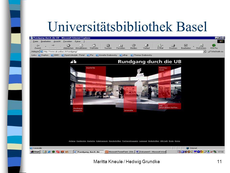Maritta Kneule / Hedwig Grundke11 Universitätsbibliothek Basel