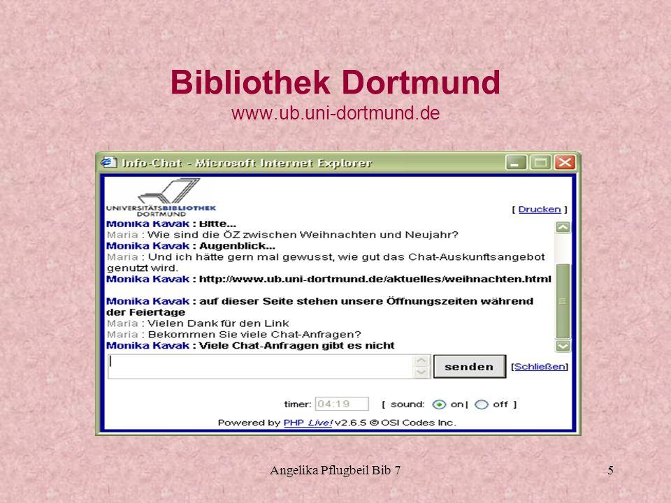 Angelika Pflugbeil Bib 76 Bibliothek Münster www.uni-muenster.de/ULB Chat seit Dezember 2003 Durchklicken von Homepage zu Auskunft, da ist der Link zum Chat Programm Live Support Pro 5 – 7 Fragen in der Woche Über 90% organisatorische Fragen