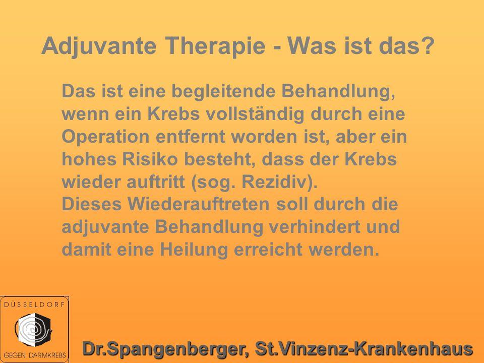 Adjuvante Therapie - Was ist das? Das ist eine begleitende Behandlung, wenn ein Krebs vollständig durch eine Operation entfernt worden ist, aber ein h