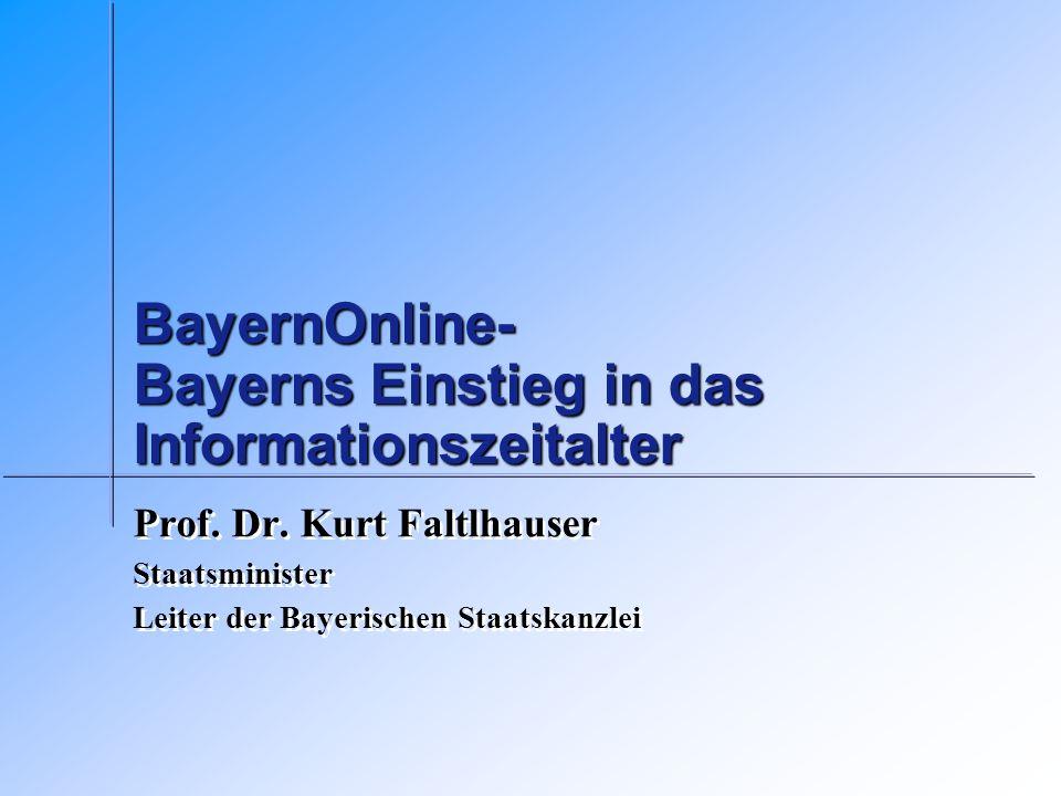 BayernOnline- Bayerns Einstieg in das Informationszeitalter Prof.