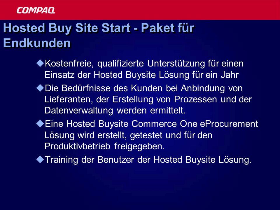 Hosted Buy Site Start - Paket für Endkunden Kostenfreie, qualifizierte Unterstützung für einen Einsatz der Hosted Buysite Lösung für ein Jahr Die Bedü