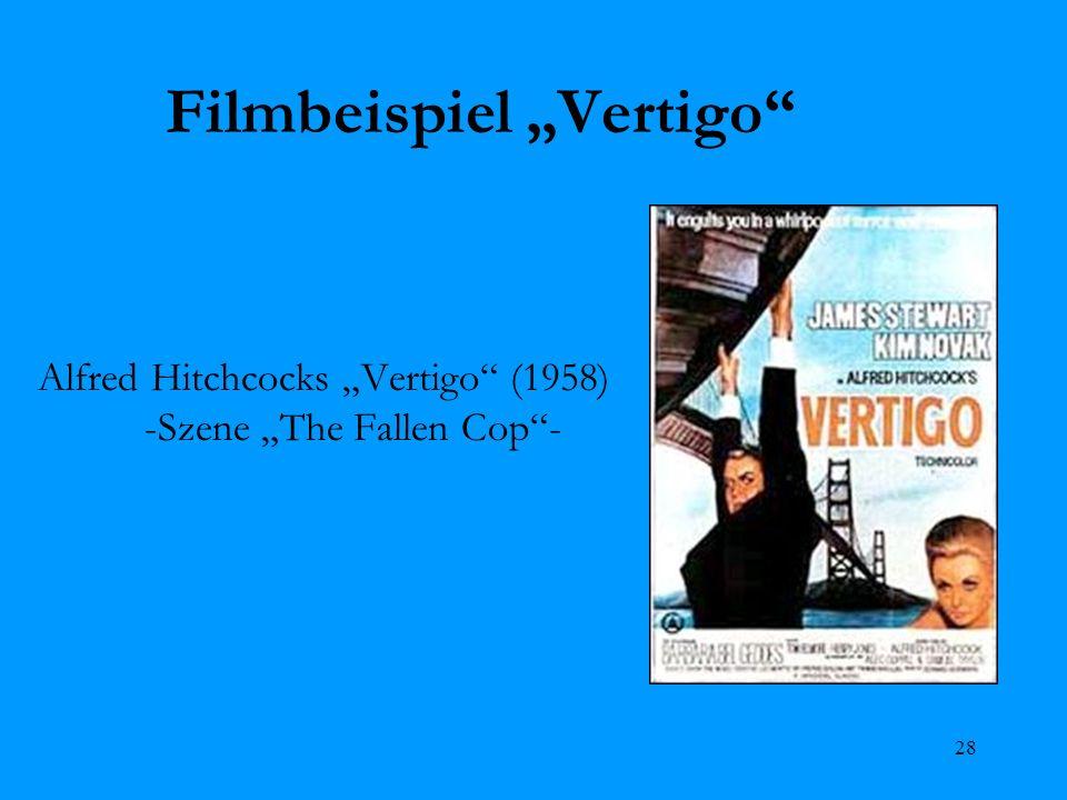 28 Filmbeispiel Vertigo Alfred Hitchcocks Vertigo (1958) -Szene The Fallen Cop-