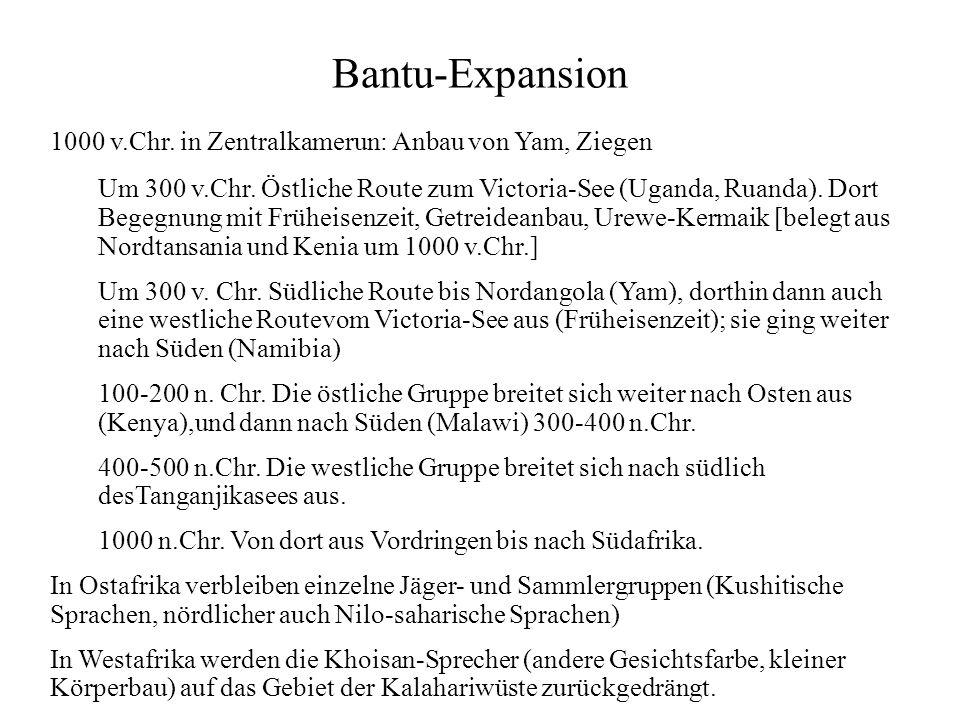 Bantu-Expansion 1000 v.Chr.in Zentralkamerun: Anbau von Yam, Ziegen Um 300 v.Chr.