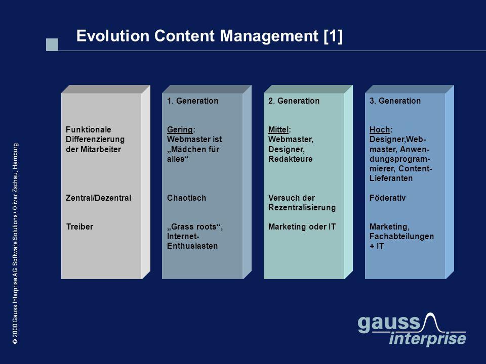 © 2000 Gauss Interprise AG Software Solutions / Oliver Zschau, Hamburg Funktionale Differenzierung der Mitarbeiter Zentral/Dezentral Treiber 1. Genera