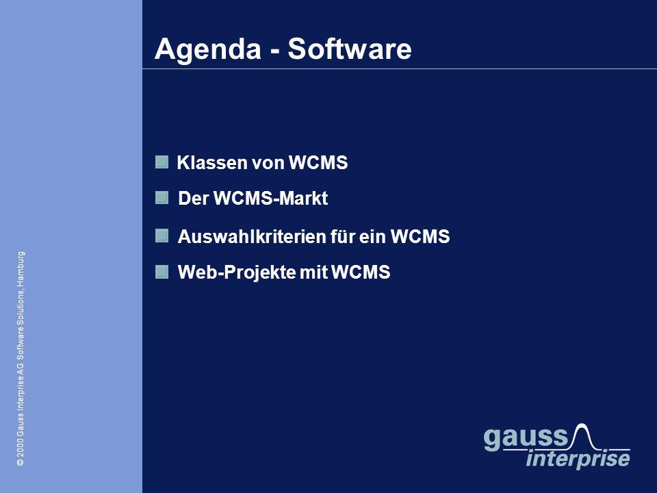 © 2000 Gauss Interprise AG Software Solutions / Oliver Zschau, Hamburg © 2000 Gauss Interprise AG Software Solutions, Hamburg Klassen von WCMS Der WCM