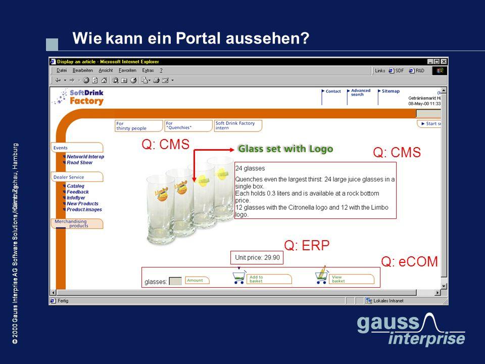 © 2000 Gauss Interprise AG Software Solutions / Oliver Zschau, Hamburg Wie kann ein Portal aussehen? © 2000 Gauss Interprise AG Software Solutions, Ha