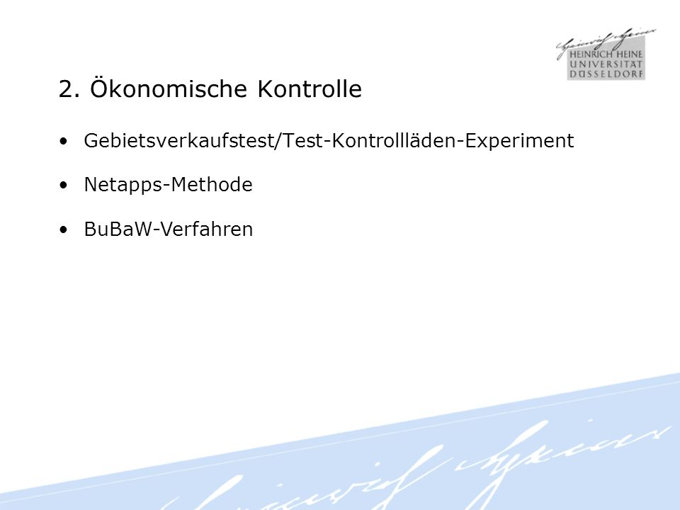 2. Ökonomische Kontrolle Gebietsverkaufstest/Test-Kontrollläden-Experiment Netapps-Methode BuBaW-Verfahren