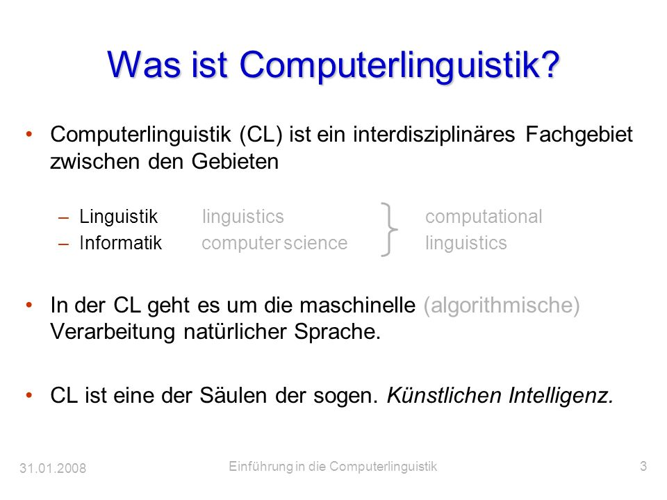 31.01.2008 Einführung in die Computerlinguistik14 Beispielgrammatik (CFPSG) Syntax S NP VP NP Det N NP NP Conj NP 1 VP V NP Det 2 Lexikon Det the Conj and N dog N cat V chases 1 nicht für top-down-Parser 2 nicht für bottom-up-Parser