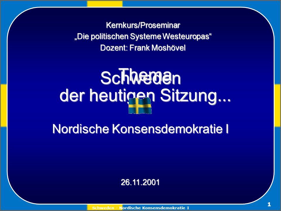 Schweden - Nordische Konsensdemokratie I 22 Die Regierung (Statsrat) wird geleitet vom Ministerpräsidenten, der wiederum die Minister ernennt steuert das Land als höchste Verwaltungsbehörde bringt Vorschläge als Propositionen in den Reichstag ein stellt Regeln zur Ausführung von Reichstagsbeschlüssen auf verfügt über die Mittel, die der Reichstag im Haushalt veranschlagt regelt die Arbeiten der Verwaltungsbehörden und prüft in gewissen Fällen Beschwerden gegen die Beschlüsse von Behörden repräsentiert Schweden im Rat der EU unterzeichnet Abkommen mit anderen Staaten Teil 3: Parteien und Regierung