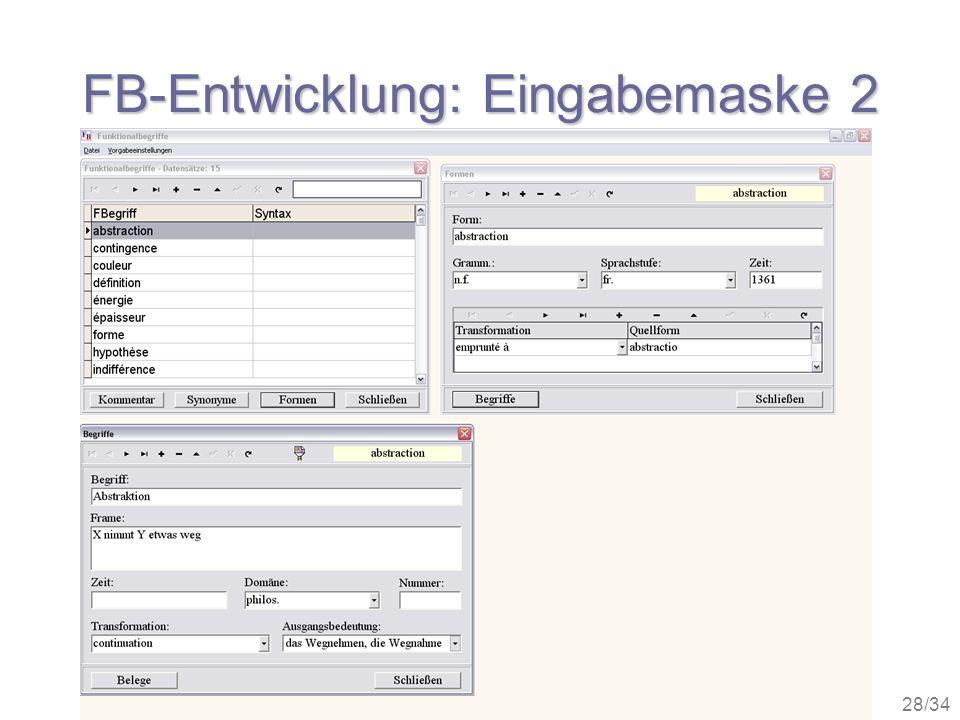 28/34 FB-Entwicklung: Eingabemaske 2