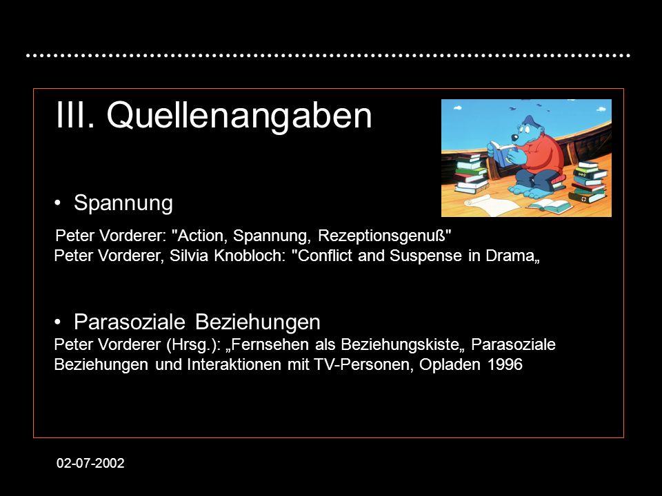 02-07-2002 III. Quellenangaben Spannung Peter Vorderer: