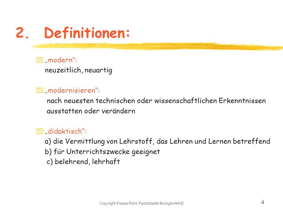 Copyright: Frauke Pöml, Fachdidaktik Biologie HHUD 3 1.Sinn und Zweck des Botanischen Gartens zDef.: Anlage, in der Bäume und andere Pflanzen nach ein