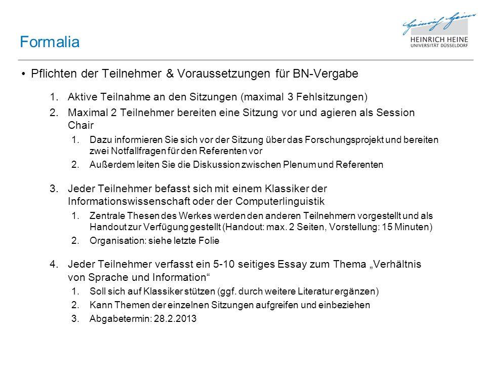 Pflichten der Teilnehmer & Voraussetzungen für BN-Vergabe 1.Aktive Teilnahme an den Sitzungen (maximal 3 Fehlsitzungen) 2.Maximal 2 Teilnehmer bereite