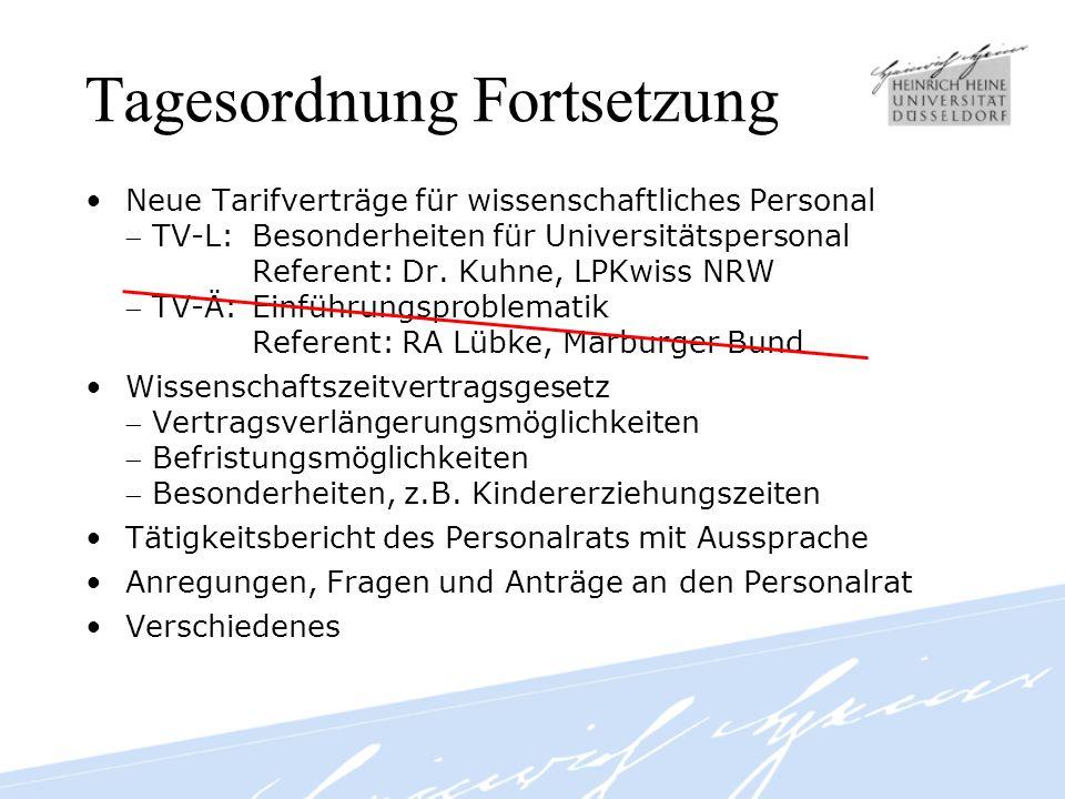 Beratungsgespräche Mutterschutz, Elternzeit Vertragsverlängerungen durch Nichtanrechnung von Vertragszeiten Neue Tarifstruktur TV-L / TV-Ä –Eingruppierung –Einstufung Schwerbehinderung etc.