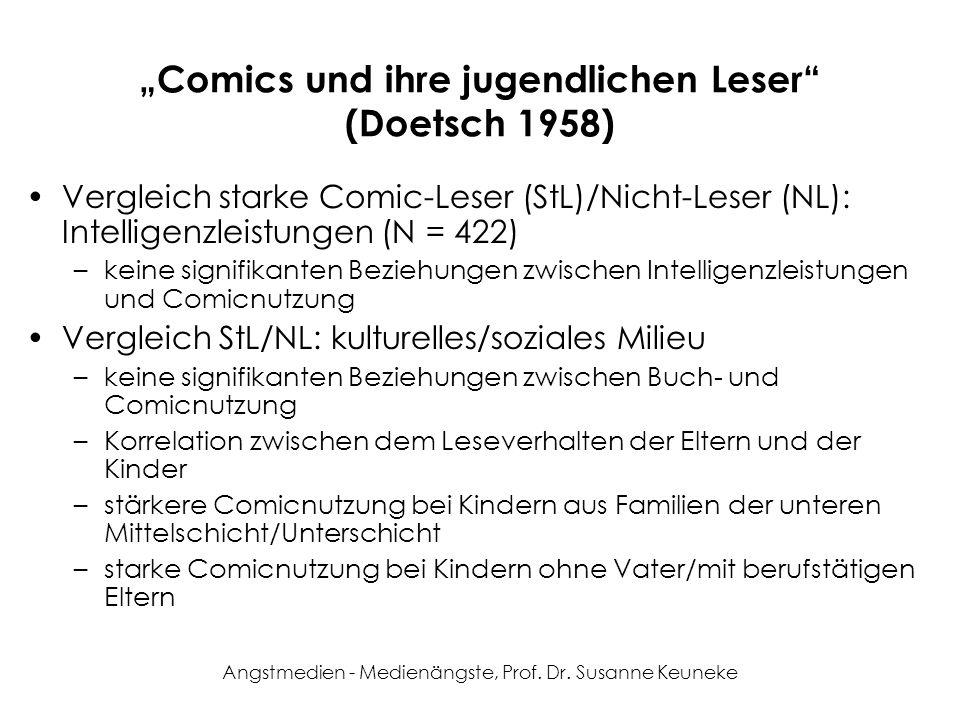 Angstmedien - Medienängste, Prof. Dr. Susanne Keuneke Comics und ihre jugendlichen Leser (Doetsch 1958) Vergleich starke Comic-Leser (StL)/Nicht-Leser