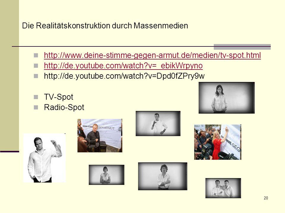 20 http://www.deine-stimme-gegen-armut.de/medien/tv-spot.html http://de.youtube.com/watch?v=_ebikWrpyno http://de.youtube.com/watch?v=Dpd0fZPry9w TV-S