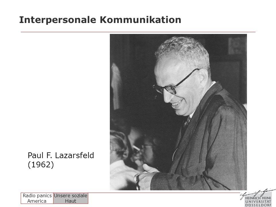Radio panics America Unsere soziale Haut Interpersonale Kommunikation Paul F. Lazarsfeld (1962)