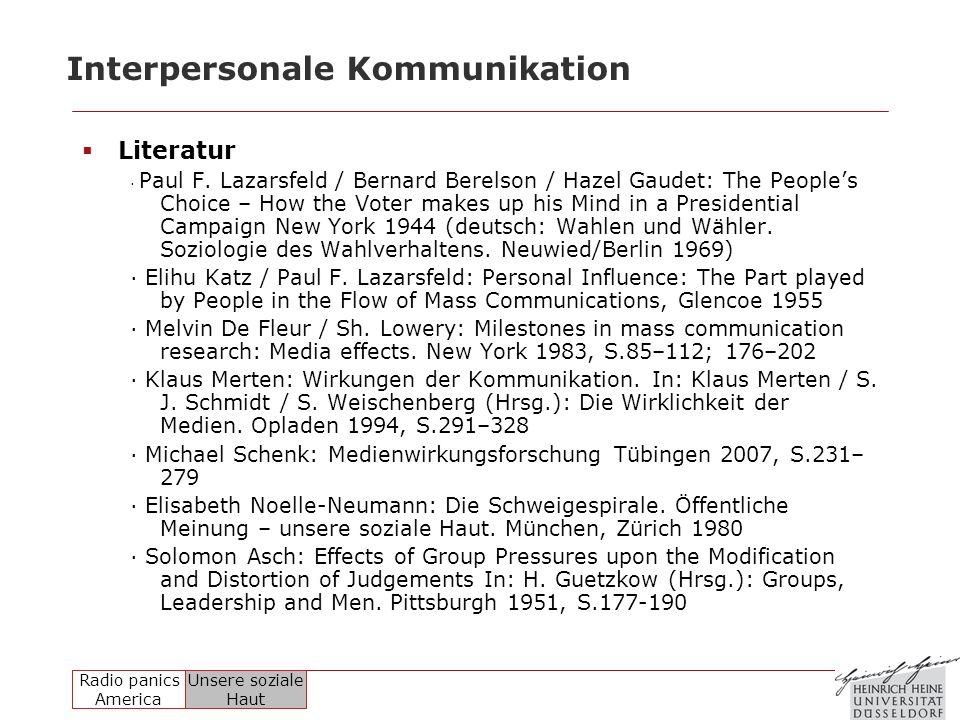 Radio panics America Unsere soziale Haut Interpersonale Kommunikation Literatur · Paul F. Lazarsfeld / Bernard Berelson / Hazel Gaudet: The Peoples Ch