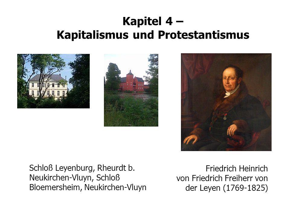 IV.2 Das Gewerbe Friedrich Heinrich von Friedrich Freiherr von der Leyen (1769-1825) Schloß Leyenburg, Rheurdt b. Neukirchen-Vluyn, Schloß Bloemershei