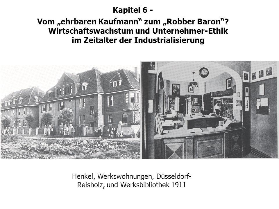 Henkel, Werkswohnungen, Düsseldorf- Reisholz, und Werksbibliothek 1911 Fabrikfürsorge im ausgehenden 19. Jhd. Kapitel 6 - Vom ehrbaren Kaufmann zum Ro