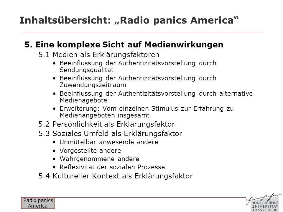Radio panics America Inhaltsübersicht: Radio panics America 5. Eine komplexe Sicht auf Medienwirkungen 5.1 Medien als Erklärungsfaktoren Beeinflussung