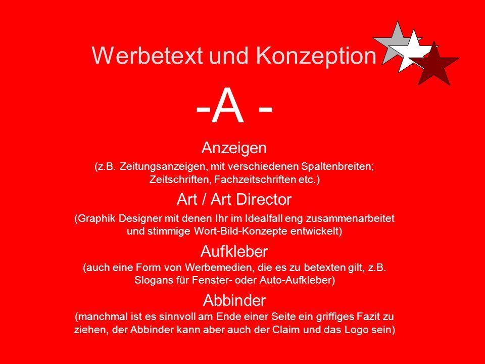 Werbetext und Konzeption -A - Anzeigen (z.B.