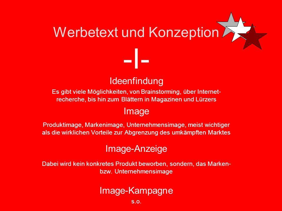 Werbetext und Konzeption -H- Hand out -ein Flyer, meist Handzettel, der verteilt wird Headline / Head Muss Interesse wecken, spannend sein, leicht ver