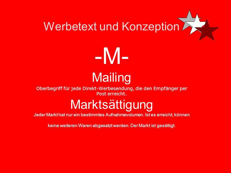 Werbetext und Konzeption -M- Media-Etat -Das für Schaltungszwecke zur verfügung stehende Budget. Multimedia Mobile Marketing Marketing per Handy & Co.