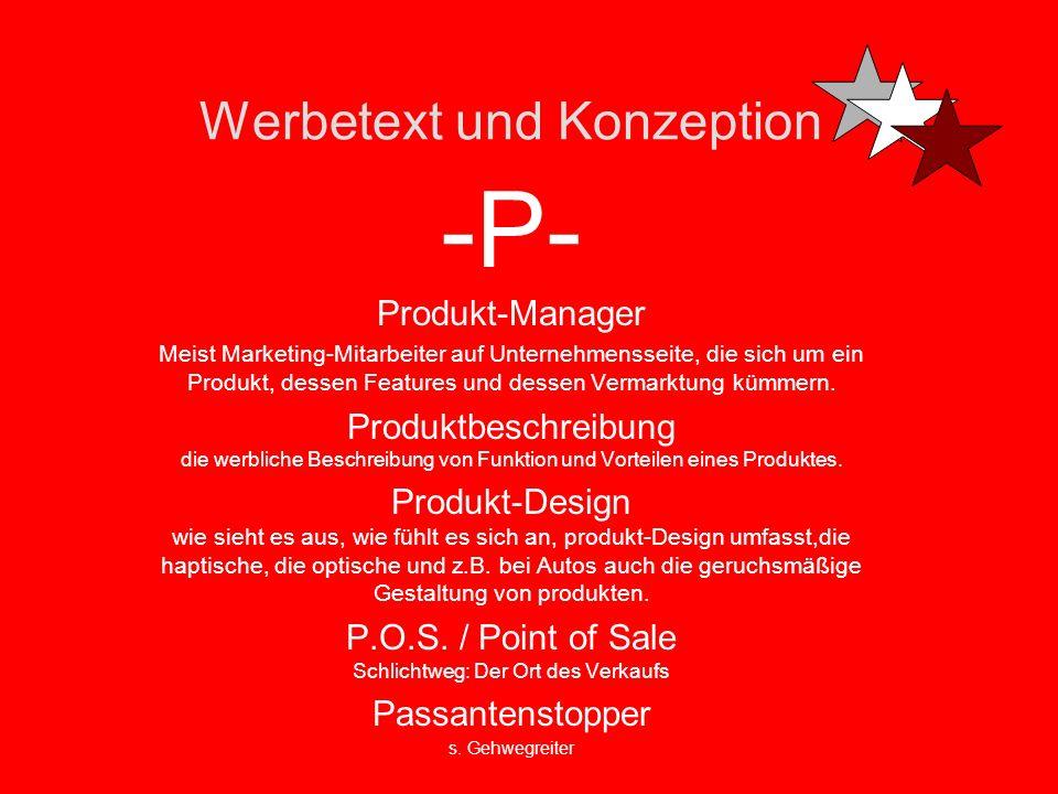 Werbetext und Konzeption -O- Online-Marketing Alles, was zur Vermarktung von Produkten etc. im Internet gehört