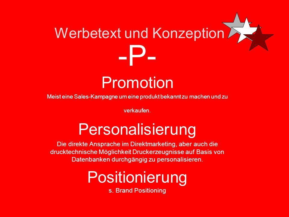 Werbetext und Konzeption -P- Proof -Der Andruck vor der Druckabnahme Pitch Der kreative Wettbewerb mehrerer Agenturen um einen Etat/Auftrag Preisanzei