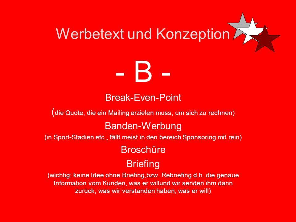 Werbetext und Konzeption -K- Kiss-Formel Keep it simple.