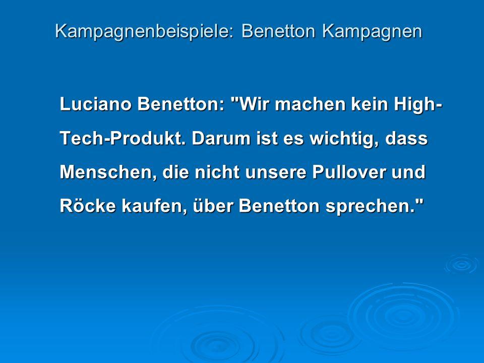 Kampagnenbeispiele: Benetton Kampagnen Luciano Benetton: