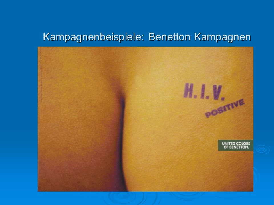 Kampagnenbeispiele: Benetton Kampagnen