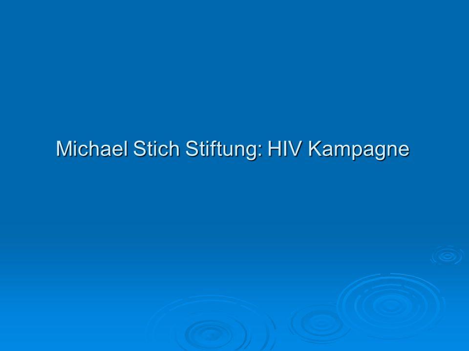 Michael Stich Stiftung: HIV Kampagne Michael Stich Stiftung: HIV Kampagne