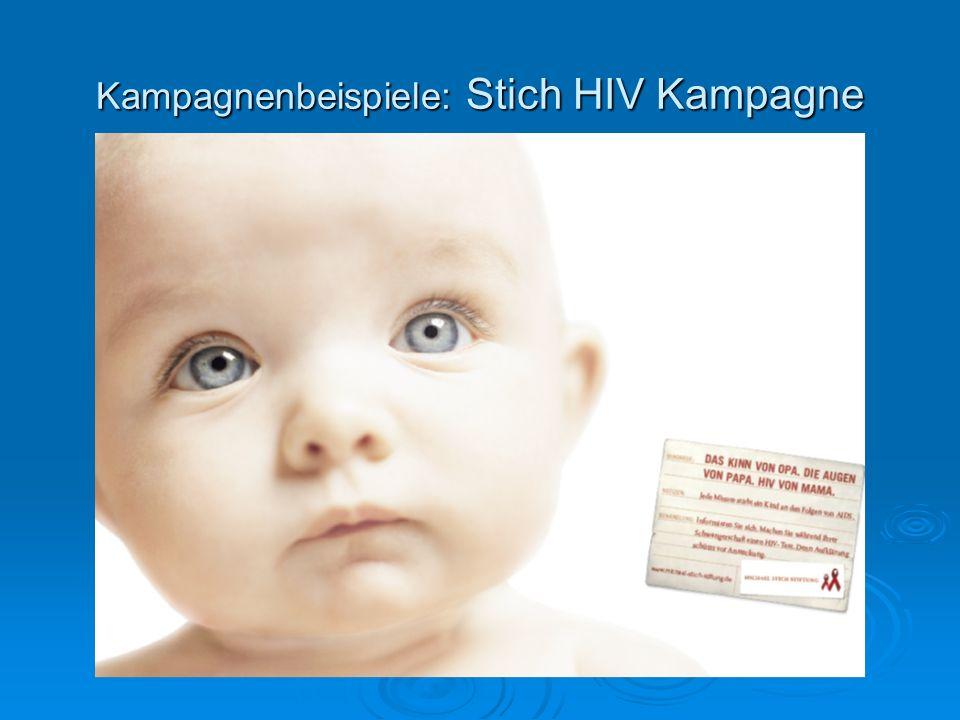 Kampagnenbeispiele: Stich HIV Kampagne