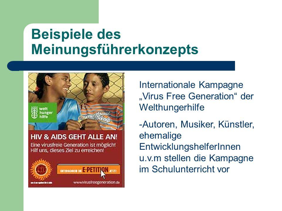 Beispiele des Meinungsführerkonzepts Internationale Kampagne Virus Free Generation der Welthungerhilfe -Autoren, Musiker, Künstler, ehemalige Entwickl