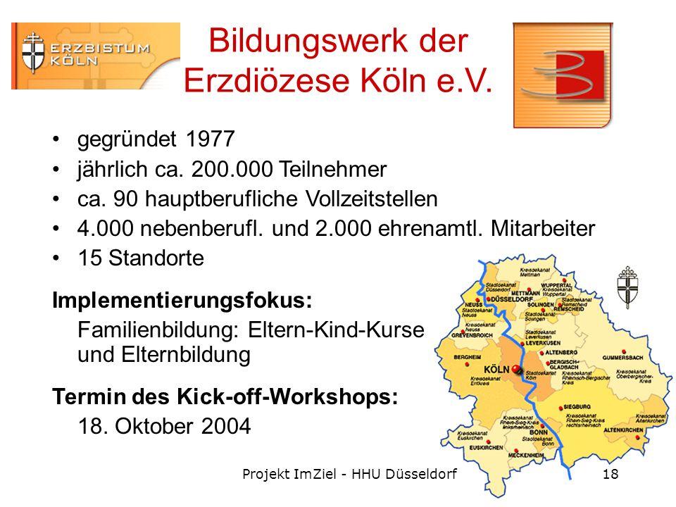Projekt ImZiel - HHU Düsseldorf18 Bildungswerk der Erzdiözese Köln e.V.