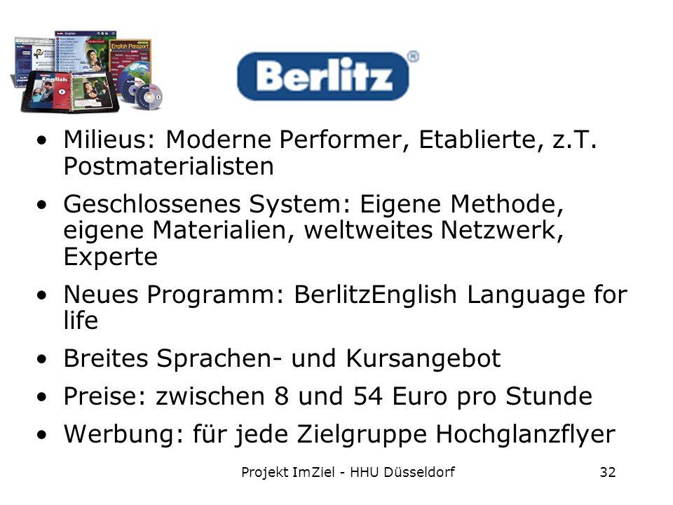 Projekt ImZiel - HHU Düsseldorf32 Milieus: Moderne Performer, Etablierte, z.T.