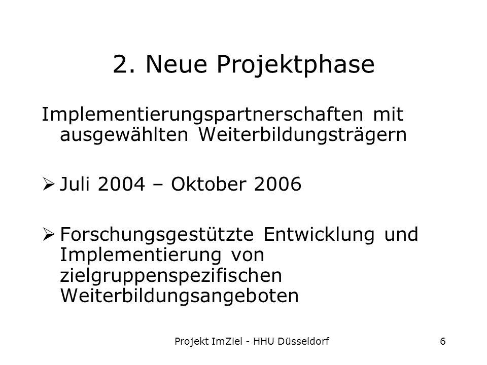 Projekt ImZiel - HHU Düsseldorf6 2.