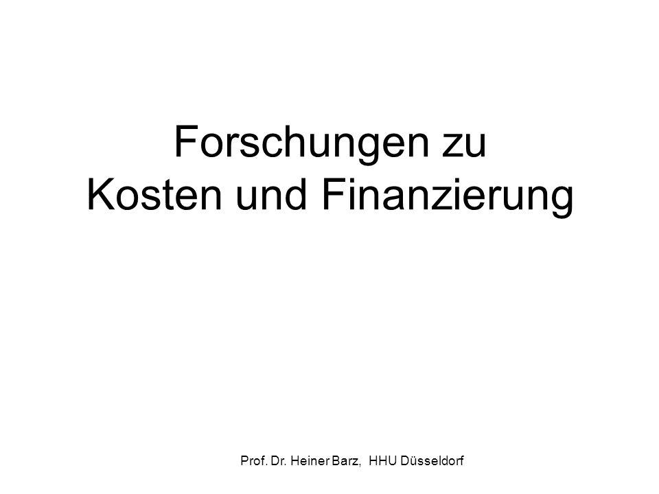 Prof. Dr. Heiner Barz, HHU Düsseldorf Forschungen zu Kosten und Finanzierung