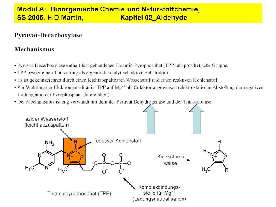 Modul A: Bioorganische Chemie und Naturstoffchemie, SS 2005, H.D.Martin, Kapitel 02_Aldehyde