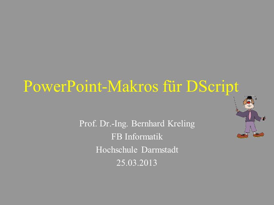 PowerPoint-Makros für DScript Prof.Dr.-Ing.
