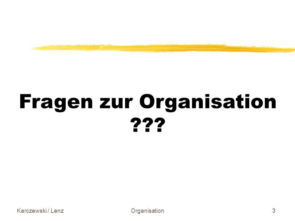 Karczewski / LenzOrganisation4 Inhalte der Vorlesung (1.