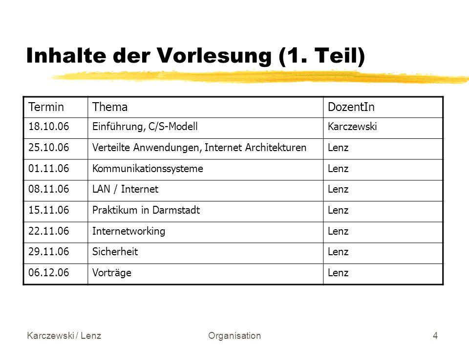 Karczewski / LenzOrganisation5 Inhalte der Vorlesung (2.