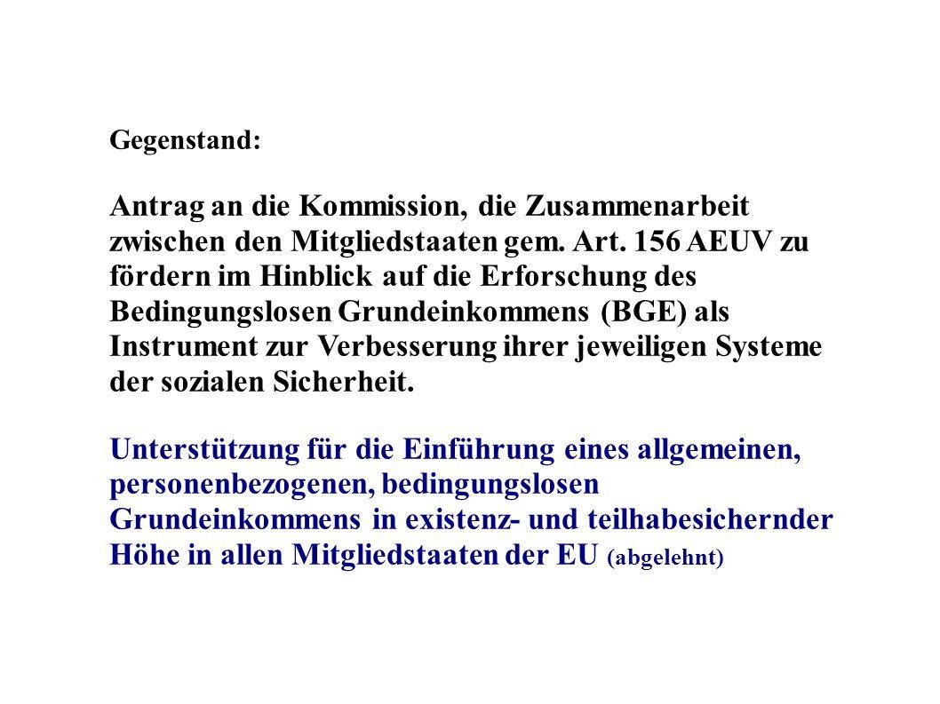 Gegenstand: Antrag an die Kommission, die Zusammenarbeit zwischen den Mitgliedstaaten gem. Art. 156 AEUV zu fördern im Hinblick auf die Erforschung de